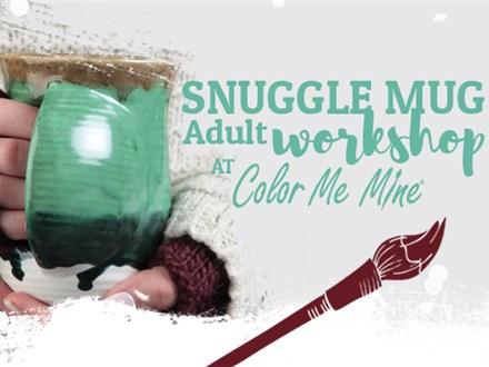 Snuggle Mug Workshop - January 15, 2020