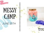 Messy Summer Camp