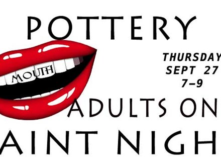 Pottery Mouth Paint Night - Thursday September 27 - 6-9 PM