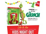 The Grinch Kids Night Out - December 7th