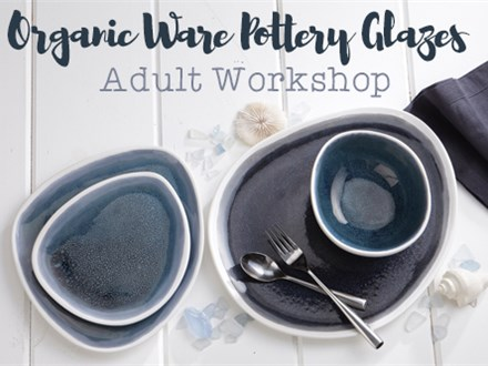 Adult Class: Organic Ware Pottery Glazes - April 5 @ 6pm