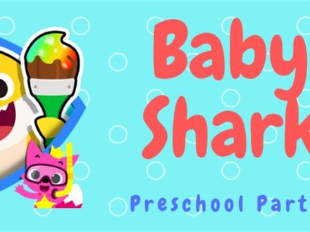 Baby Shark Preschool Party - July 24