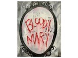 Bloody Mary Paint Class