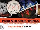 Paint STRANGE THINGS (9/6)