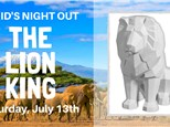 Kid's Night Out: The Lion King