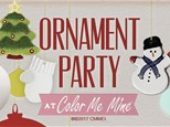Ornament Painting Party! Saturday, December 11th @11am & 3pm