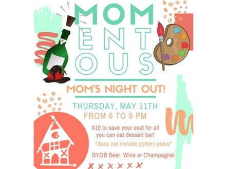 Ladies Night: MOMentous Mom's Night Out!