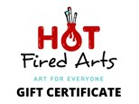 Gift Certificates to Hot Fired Arts