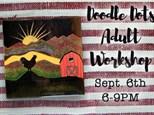 Adult Class Doodle Dots - September 6 @ 6pm