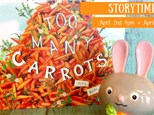 Storytime - Too Many Carrots