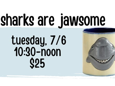 Pottery Patch Camp Tuesday, 7/6 POTTERY: Sharks Are Jawsome Mug