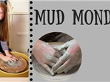 Mud Mondays - July 22nd
