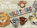 Art After School: Wild Thing-Wild Animals - Senita Valley - February