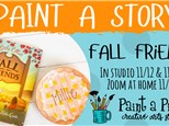 Paint a Story - Fall Friends 11/13 ZOOM class