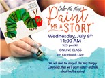 PAINT ME A STORY: THE VERY HUNGRY CATERPILLAR - JULY8