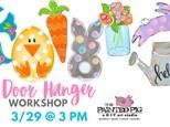 Spring Door Hanger Workshop (3/29)