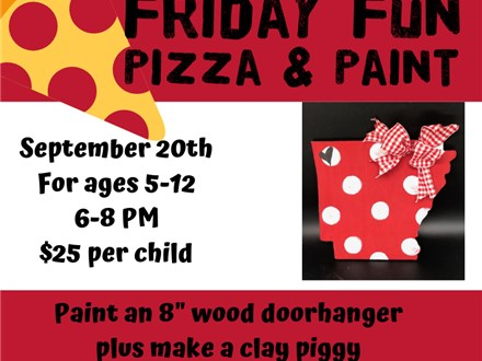 Friday Fun Pizza & Paint (KIDS!)