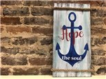 June 21st Hope Anchors the Soul Board