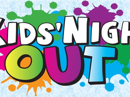 Kid's Night Out (2nd Saturday)