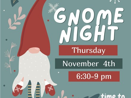 Gnome Night at TIME TO CLAY