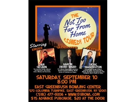 The Not So Far From Home Comedy Tour at East Greenbush Bowling Center