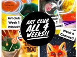 Art Club All 4 Weeks