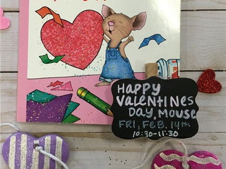 Pre-K Storytime: Happy Valentine's Day, Mouse