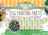 Egg Painting Party - April 5, 2020 (Torrance)