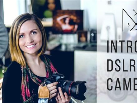 Intro to DSLR Cameras
