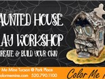 Haunted House Clay Workshop