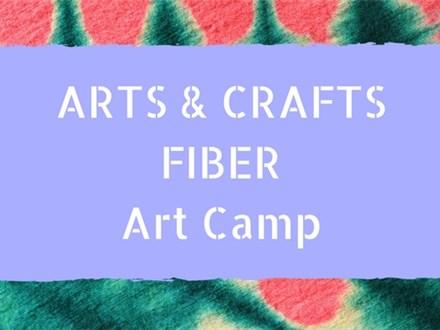 Arts & Crafts: Fiber Camp