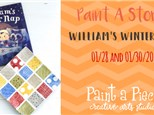Paint A Story - William's Winter Nap - 01/28, 01/31/20