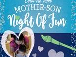 Mother-Son Night of Fun! Sat Feb 8th 6-8 P.M.
