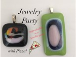 Glass Art JEWELRY Party WITH PIZZA! (2-1/2 Hours) Ages 10 to Adult
