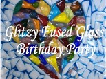 Glitzy Fused Glass Birthday Party