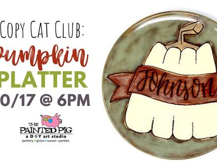 Copy Cat Club- Fall Pumpkin (10/17) (Class Fee only)