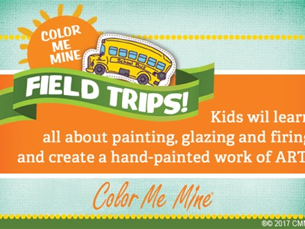 FIELD TRIP at Color Me Mine (Late Add)