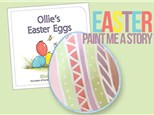 Paint Me A Story: Ollie's Easter Eggs