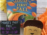 "Pre-K Storytime ""Mouse's First Fall!"""