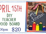 April 15th Craft your heart out Teachers