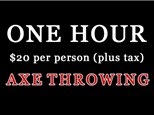 1 Hour Axe Throwing - $20 Per Person (plus tax)
