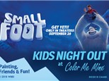 Kids Night Out: Small Foot - September 21, 2018  6-8pm