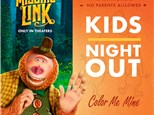 Kids Night Out - Missing Link! - Apr. 13