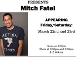 Mitch Fatel - March 22nd and 23rd
