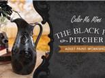 Black Rose Pitcher Workshop