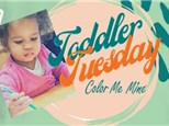 Toddler Tuesday April 20th
