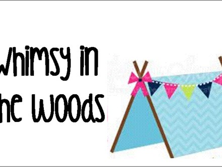 "Summer Camp Week Three  ""Whimsy in the Woods"""