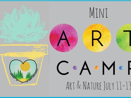 Mini-Camp: Art & Nature July 11-13