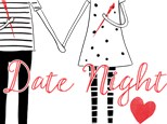 Valentine's Date Night: Friday, February 14th