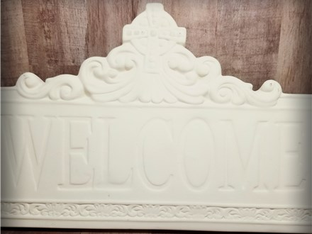 Welcome Plaque - Ready to Paint - like the one you will receive.